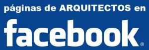 Páginas de ARQUITECTOS en facebook